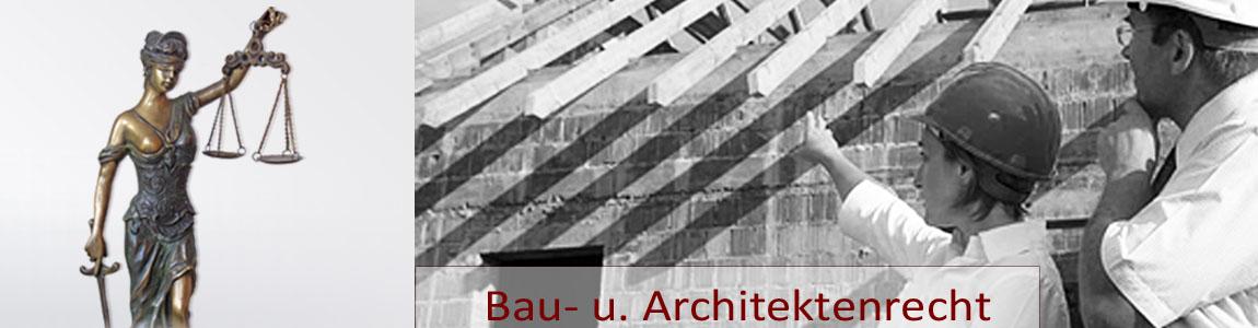 Bau- u. Architektenrecht